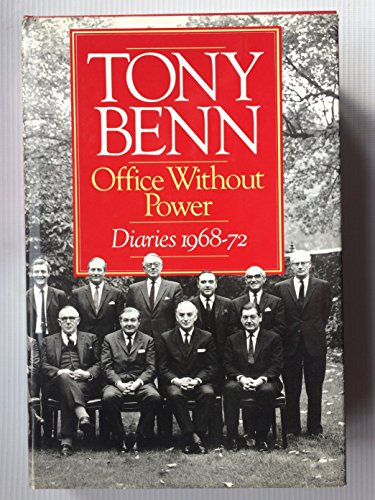 9780091736477: Office without Power: Diaries, 1968-72