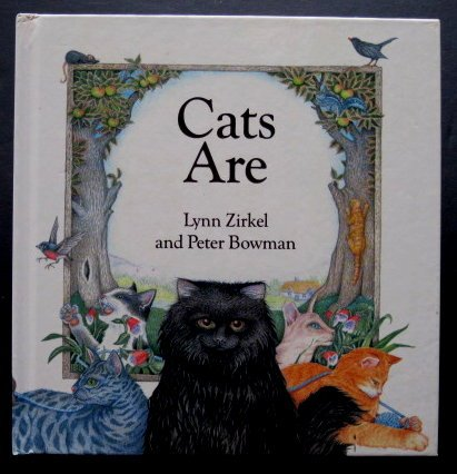 Cats are.: Zirkel, Lynn and