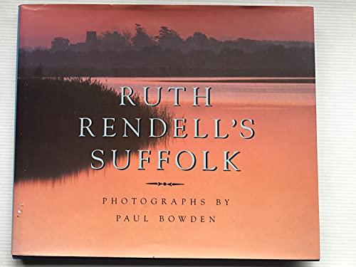 9780091736699: Ruth Rendell's Suffolk
