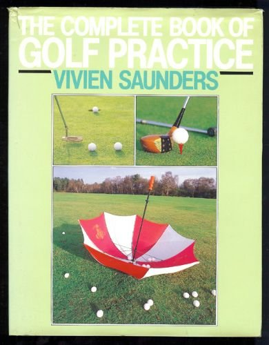 9780091736729: The Complete Book of Golf Practice