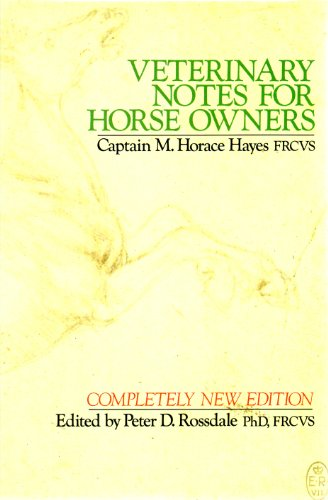 9780091737016: Veterinary Notes For Horse Owners
