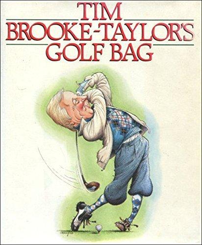 9780091737023: Tim Brooke-Taylor's Golf Bag