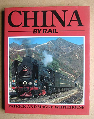 9780091737092: China By Rail