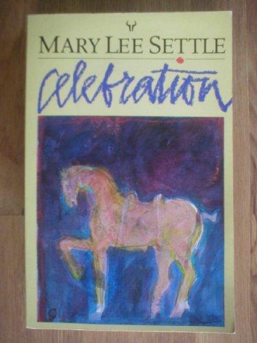 Celebration: Settle, Mary Lee