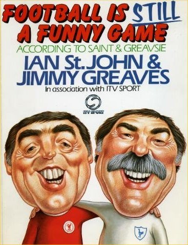9780091737375: Football is Still a Funny Game: According to Saint and Greavsie