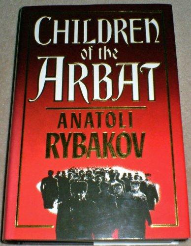 9780091737429: Children of the Arbat