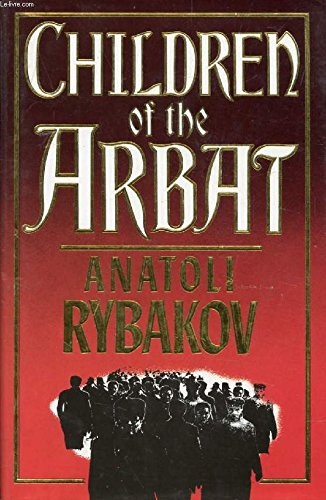 9780091737429: Children Of The Arbat