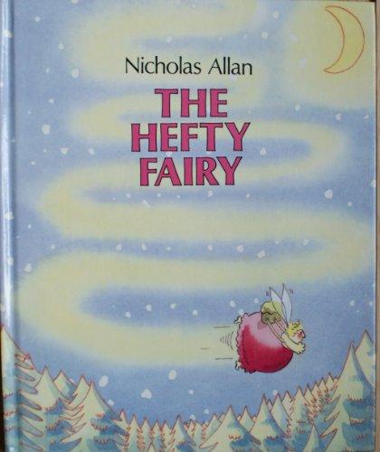 9780091737511: The Hefty Fairy