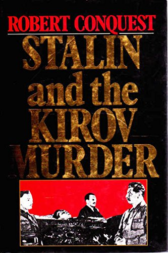9780091737733: Stalin and the Kirov Murder