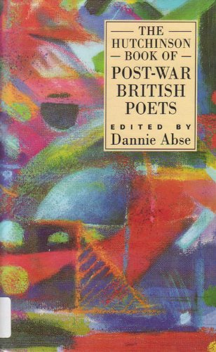 9780091737962: The Hutchinson Book of Post-war British Poets