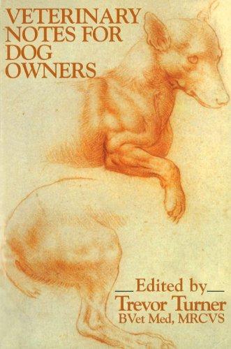 Veterinary Notes for Dog Owners: Trevor Turner