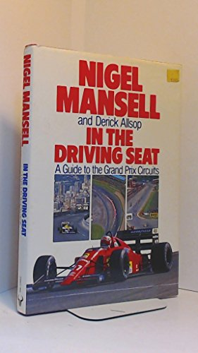 9780091738181: In the Driving Seat: Grand Prix Circuits