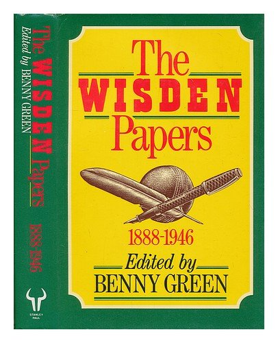9780091738259: The Wisden Papers: 1895-1940
