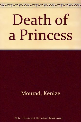 9780091739096: Death of a Princess