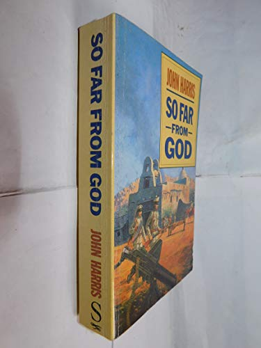9780091739287: So Far from God