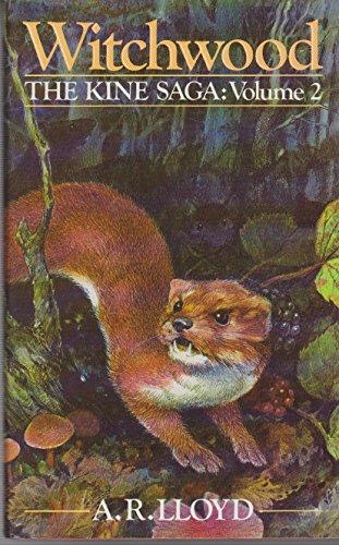 9780091739409: Witchwood: 002 (The Kine Saga, Vol 2)