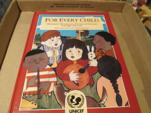 9780091739454: For Every Child