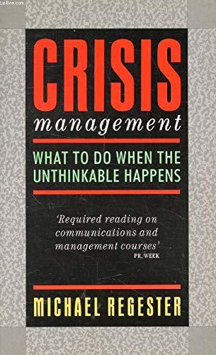 9780091739546: Crisis Management