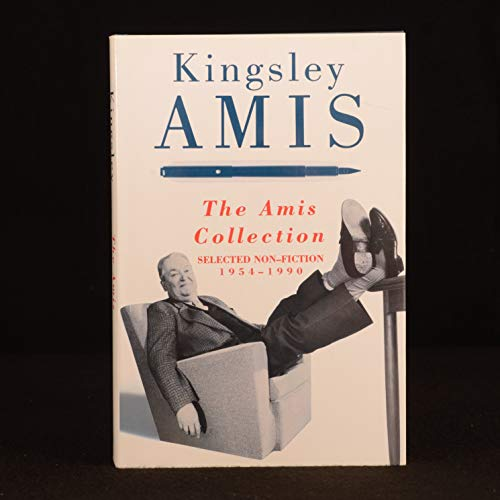 9780091739706: The Amis Collection: Selected Non-fiction