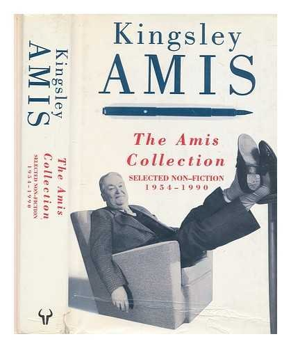 9780091739706: The Amis Collection, Selected Non-Fiction 1954-1990