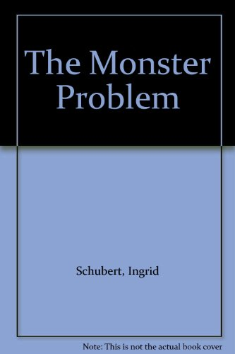 9780091739782: The Monster Problem