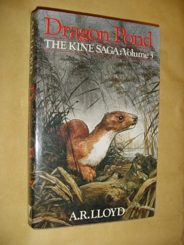 9780091739805: Dragonpond. The Kine Saga: Volume 3.