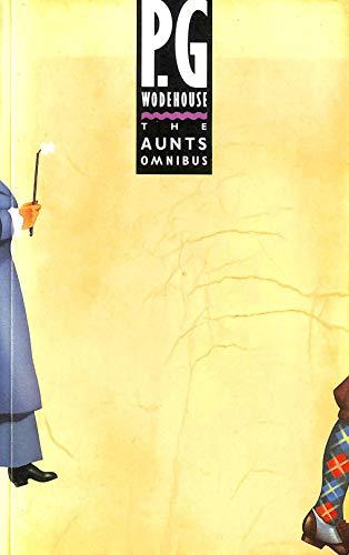 9780091739829: The Aunts Omnibus