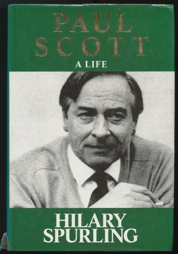Paul Scott: A Life (9780091739843) by Hilary Spurling