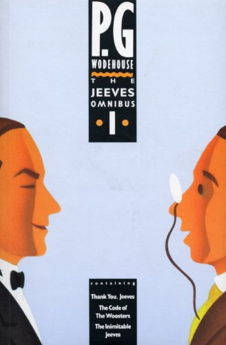 The Jeeves Omnibus - Vol 1: (Jeeves: P.G. Wodehouse