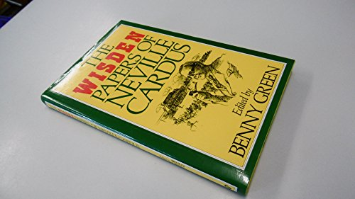 9780091740016: The Wisden Papers of Neville Cardus