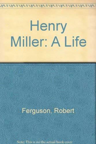 9780091740023: Henry Miller: A Life
