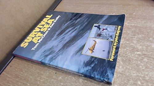 9780091740177: Survival at Sea: A Handbook
