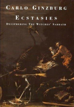 9780091740245: Ecstasies: Deciphering the Witches' Sabbath