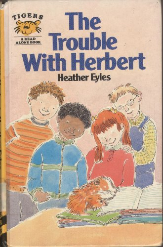 9780091740306: The Trouble with Herbert (Tiger Series)