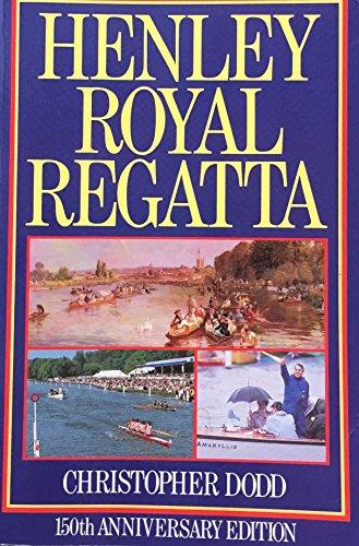 9780091740320: Henley Royal Regatta: 150th Anniversary