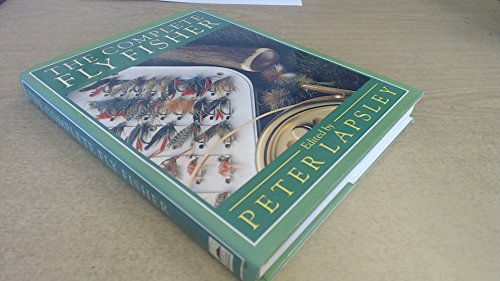 9780091740337: The Complete Fly Fisher
