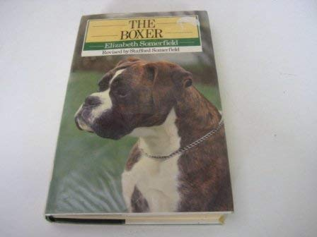 9780091740429: The Boxer (Breed)