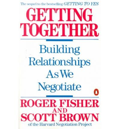 9780091740696: Getting Together - Building A Relationship That Gets To Yes