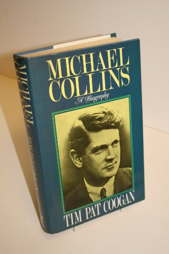 9780091741068: Michael Collins: A Biography