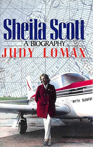 9780091741143: Sheila Scott: Biography