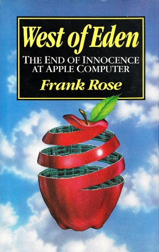 9780091741181: West of Eden: The End of Innocence at Apple Computer