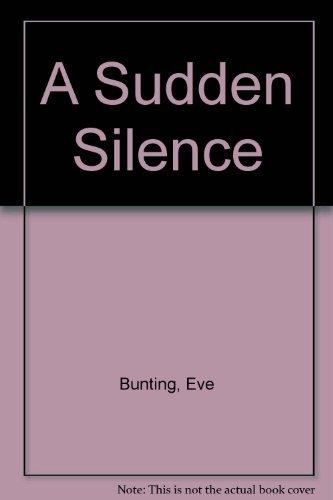 9780091741310: A Sudden Silence