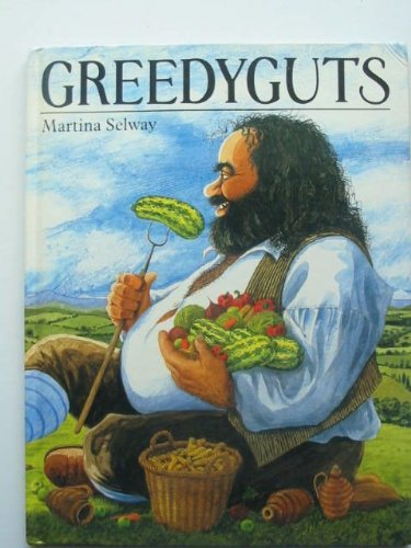 9780091741518: Greedyguts