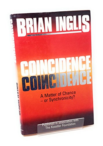 9780091741600: Coincidence: a Matter of Chance - or Synchronicity?