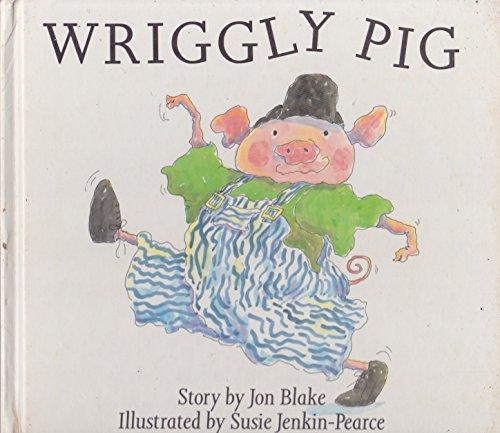 9780091741693: Wriggly Pig
