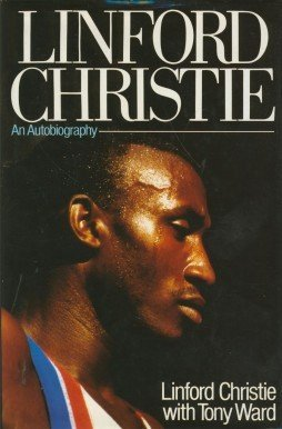 9780091741792: Linford Christie: An Autobiography