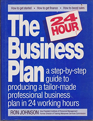 The 24 Hour Business Plan: Ron Johnson