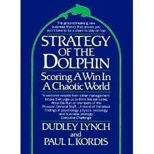 9780091742089: The Strategy of the Dolphin: Winning Elegantly by Coping Powerfully in a World of Turbulent Change