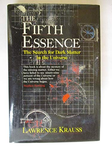 9780091742119: The Fifth Essence: Search for Dark Matter in the Universe (Radius Books)