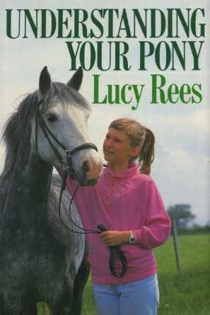 9780091742171: Understanding Your Pony